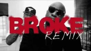 Video: Gritty Boi - Broke (Remix) (feat. Alley Boy, Big Bank Black & Veli Sosa)